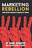 book-marketing-rebellion-mark-schaefer-100x151