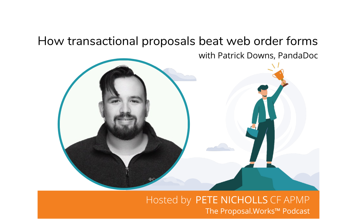 How transactional proposals beat web forms - Patrick Downs
