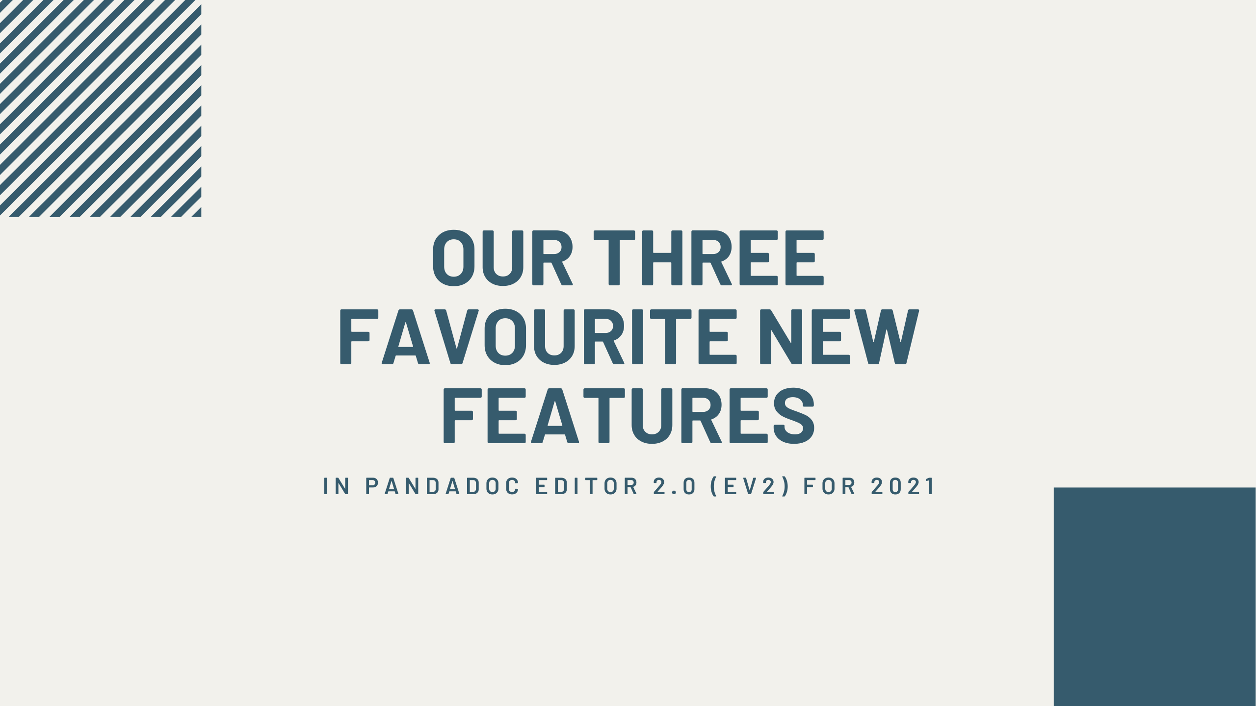 three favourite new features - PandaDoc